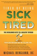 Tired of Being Sick and Tired Paperback