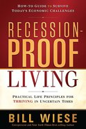 Recession Proof Living Paperback