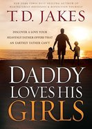 Daddy Loves His Girls Paperback