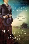 Threads of Hope (#01 in Fabric Of Time Series) Paperback
