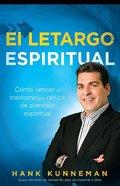Como Vencer El Trastorno De Deficit De Atencion (Overcoming Spiritual Add Paperback