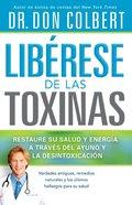 Liberese De Las Toxinas (Toxic Relief) Paperback