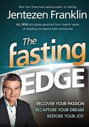 Fasting to Regain Your Edge