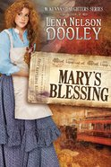 Mckenna's Daughter #02: Mary's Blesssings (#02 in Mckenna's Daughters Series) Paperback
