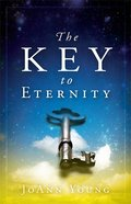 The Key to Eternity Paperback