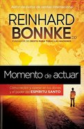 Momento De Actuar (Taking Action) Paperback