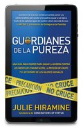 Guardianes De La Pureza (Guardians Of Purity) Paperback