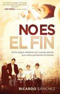 Esto No Ha Terminado (It's Not Over) Paperback