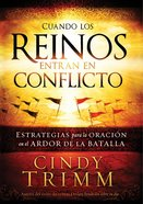 Cuando Los Reinos Entran En Conflicto (When Kingdoms Clash) Paperback