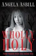 Wholly Holy Hardback