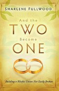 And the Two Become One Paperback