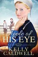 Apple of His Eye (Amish Pie Series) Paperback