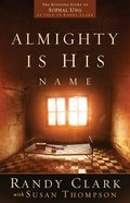 Almighty is His Name Paperback