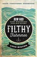 Filthy Fishermen Paperback