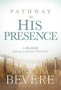 Pathway to His Presence Hardback