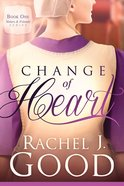 Change of Heart (#01 in Sisters And Friends Series)