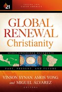 Global Renewal Christianity (Vol 2) Hardback