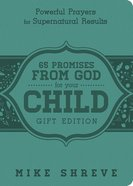 65 Promises From God For Your Child (Gift Edition) Imitation Leather