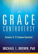 The Grace Controversy Paperback