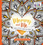 Mommy and Me: This Little Light of Mine Coloring Book Paperback