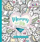 Mommy and Me (Adult Coloring Books Series) Paperback