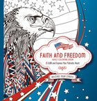 Faith and Freedom (Adult Coloring Books Series) Paperback