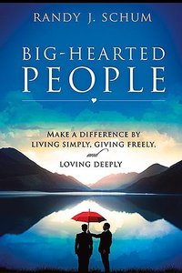 Big-Hearted People