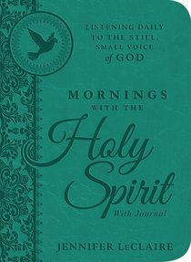 Mornings With the Holy Spirit With Journal