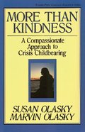 More Than Kindness Paperback