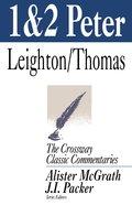 1 & 2 Peter (Crossway Classic Commentaries Series) Paperback