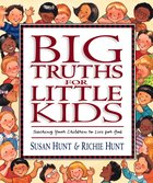 Big Truths For Little Kids Hardback