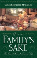 For the Family's Sake Paperback