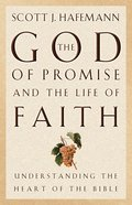 The God of Promise and the Life of Faith Paperback