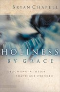 Holiness By Grace Hardback