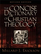 Concise Dictionary of Christian Theology Paperback