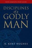 Disciplines of a Godly Man Hardback