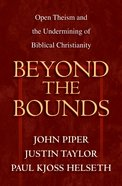 Beyond the Bounds Paperback