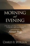 Morning and Evening: ESV Edition Hardback