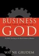 Business For the Glory of God Hardback