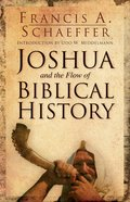 Joshua and the Flow of Biblical History Paperback