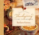 Thanksgiving: A Time to Remember Hardback