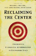 Reclaiming the Center Paperback