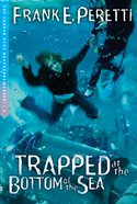 Trapped At the Bottom of the Sea (#04 in Cooper Kids Series) Paperback