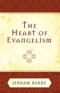 The Heart of Evangelism Paperback