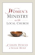 Women's Ministry in the Local Church Paperback