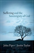 Suffering and the Sovereignty of God Paperback