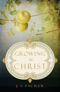 Growing in Christ Paperback