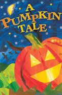 A Pumpkin Tale (Pack Of 25) Booklet