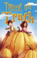 Trick Or Truth ESV (Pack Of 25) Booklet