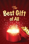 The Best Gift of All (Pack Of 25)